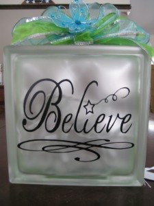 BELIEVE Glass Block